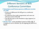 different versions of bills conference committee