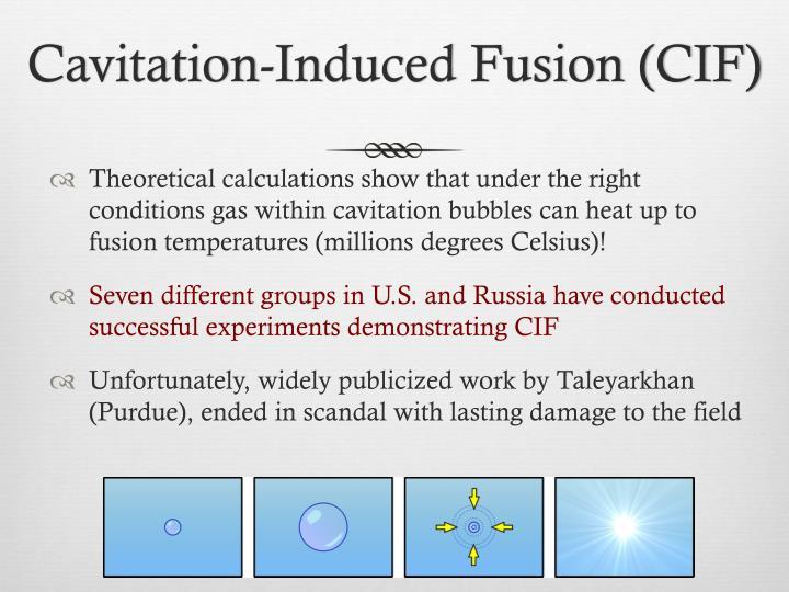Cavitation-Induced Fusion (CIF)