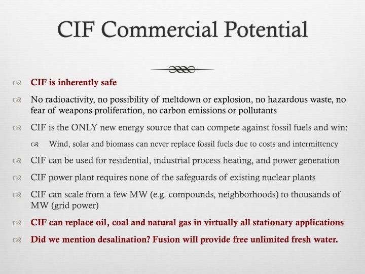 CIF Commercial Potential
