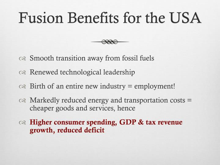 Fusion Benefits for the USA