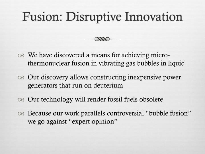 Fusion disruptive innovation