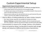 custom experimental setup