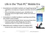 life in the post pc mobile era