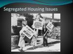 segregated housing issues1