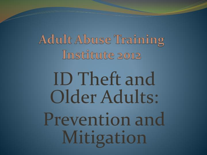 adult abuse training institute 2012 n.