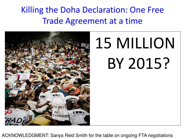 killing the doha declaration one free trade agreement at a time n.