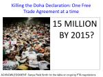 killing the doha declaration one free trade agreement at a time