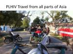 plhiv travel from all parts of asia