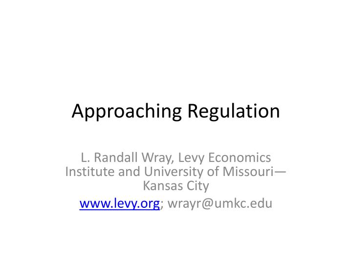 approaching regulation n.
