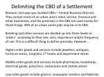 delimiting the cbd of a settlement