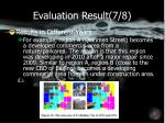 evaluation result 7 8