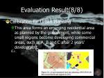 evaluation result 8 8