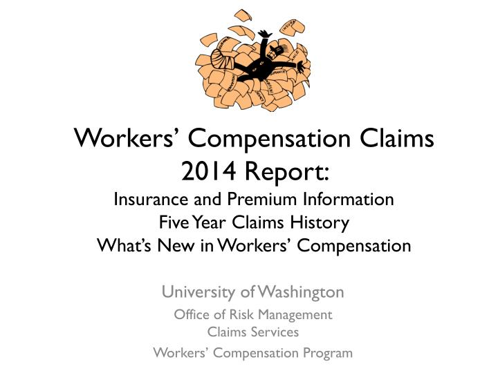 university of washington office of risk management claims services workers compensation program n.