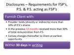 disclosures requirements for fsp s p s p s acting as fsp s1