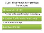 gcoc receives funds or products from client