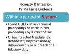 honesty integrity prima facie evidence