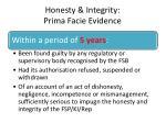 honesty integrity prima facie evidence3