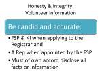honesty integrity volunteer information