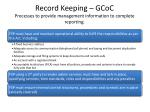 record keeping gcoc processes to provide management information to complete reporting