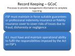 record keeping gcoc processes to provide management information to complete reporting2