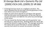 st george bank ltd v quinerts pty ltd 2009 vsca 245 2009 25 vr 666