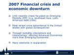 2007 financial crisis and economic downturn