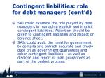 contingent liabilities role for debt managers cont d