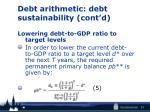 debt arithmetic debt sustainability cont d