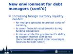 new environment for debt managers cont d2