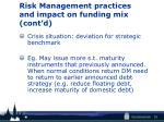 risk management practices and impact on funding mix cont d1