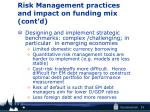 risk management practices and impact on funding mix cont d2