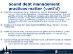 sound debt management practices matter cont d