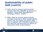 sustainability of public debt cont d