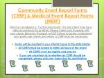 community event report forms cerf medical event report forms merf