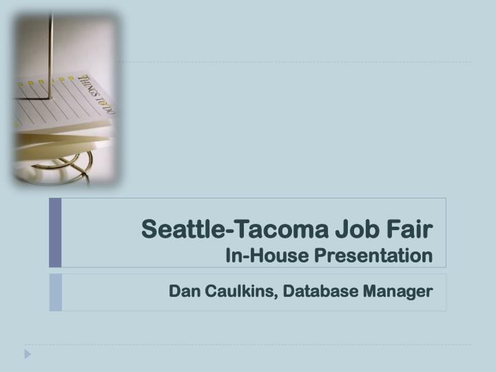 seattle tacoma job fair in house presentation n.