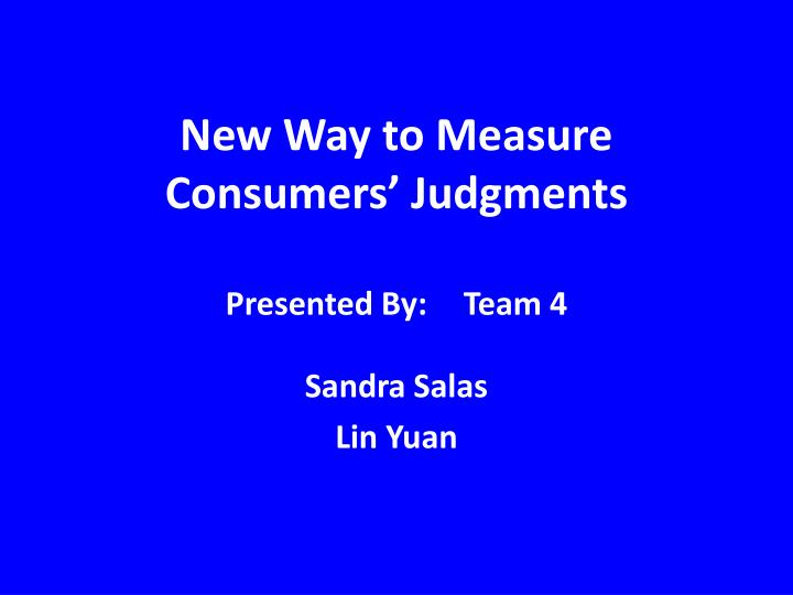 new way to measure consumers judgments n.