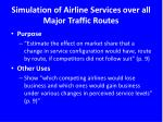 simulation of airline services over all major traffic routes