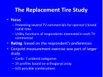 the replacement tire study