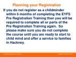 planning your registration