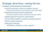 strategic directions raising the bar