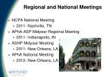 regional and national meetings