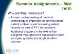 summer assignments med term