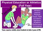 physical education or athletics full year