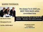warm feedback