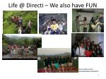 life @ directi we also have fun