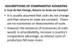 assumptions of comparative advantag 4 cost do not change returns to scale are constant