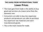 the gains from international trade lower prices