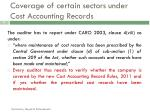 coverage of certain sectors under cost accounting records