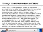 quincy s online movie download s tore