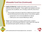 allowable fund use continued